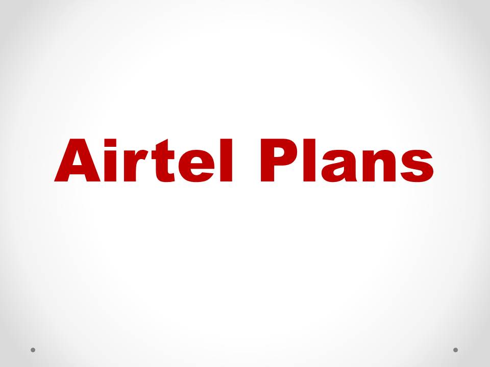 """Airtel convert all unlimited plans to open market plans""""Best Selling Prepaid Packs."""""""