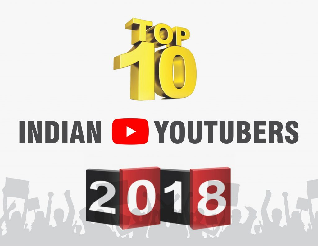Top 10 Indian youtubers 2018